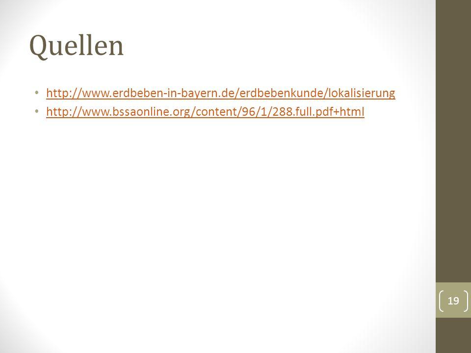 Quellen http://www.erdbeben-in-bayern.de/erdbebenkunde/lokalisierung