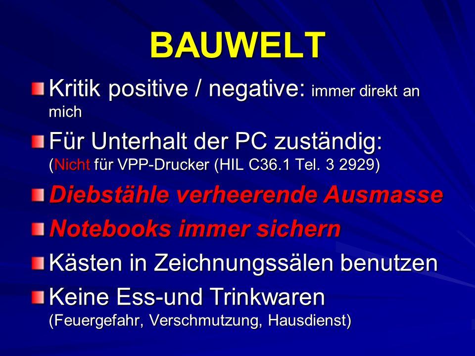 BAUWELT Kritik positive / negative: immer direkt an mich