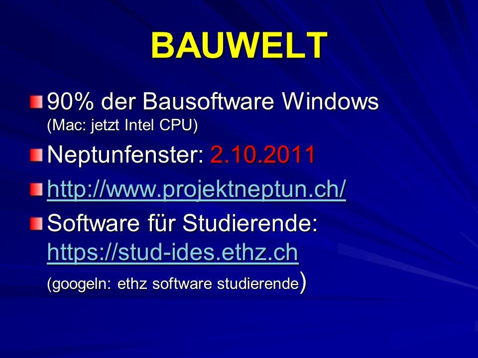 BAUWELT 90% der Bausoftware Windows (Mac: jetzt Intel CPU)