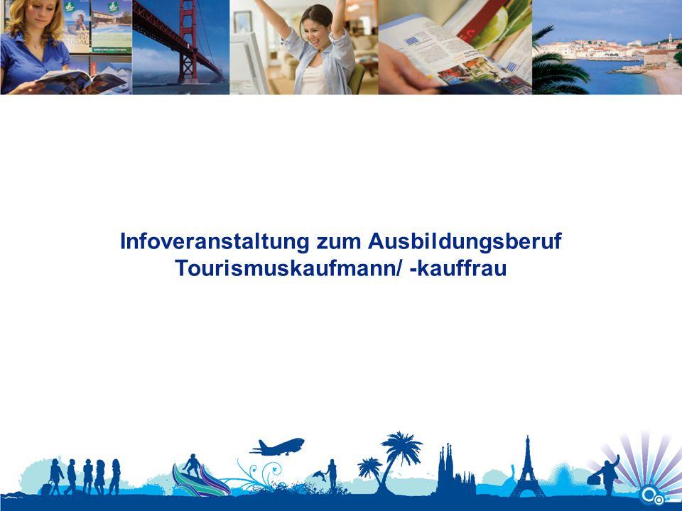 Infoveranstaltung zum Ausbildungsberuf Tourismuskaufmann/ -kauffrau