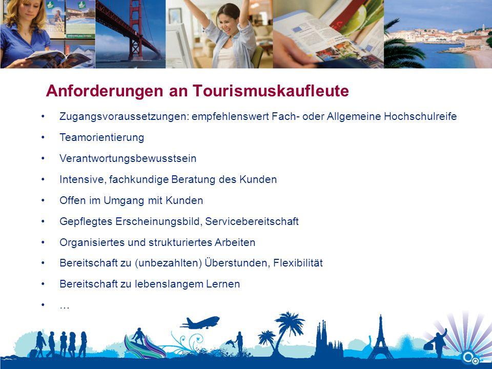Anforderungen an Tourismuskaufleute
