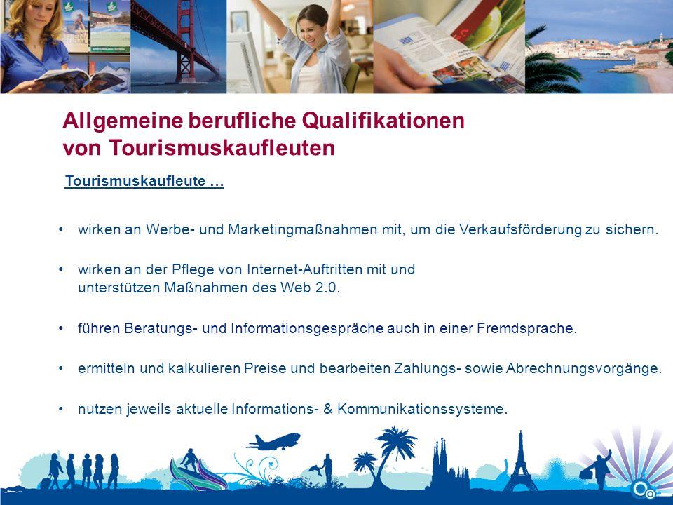Allgemeine berufliche Qualifikationen von Tourismuskaufleuten