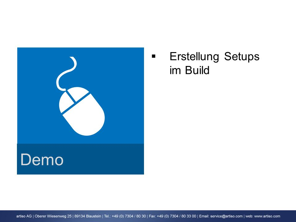 Demo Erstellung Setups im Build