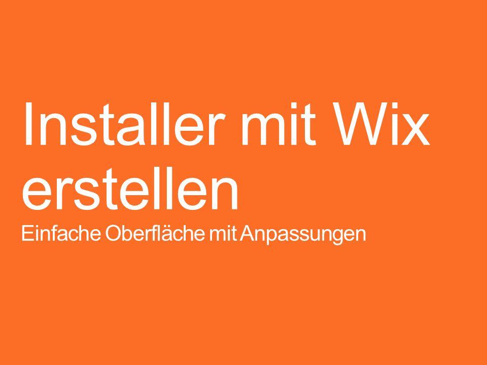 Installer mit Wix erstellen
