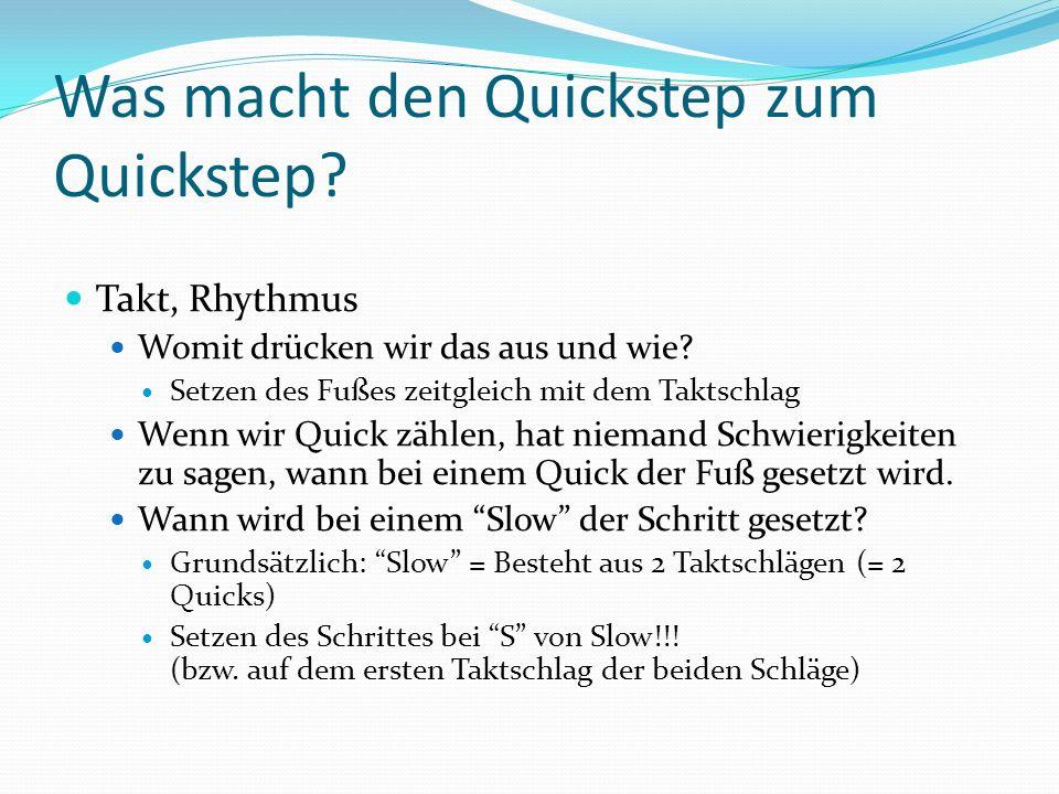 Was macht den Quickstep zum Quickstep