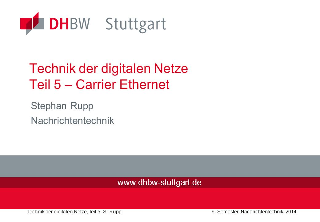 Technik der digitalen Netze Teil 5 – Carrier Ethernet