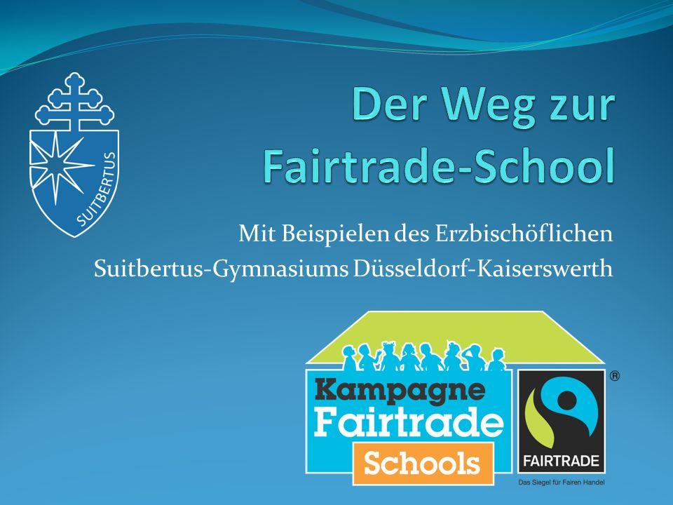 Der Weg zur Fairtrade-School