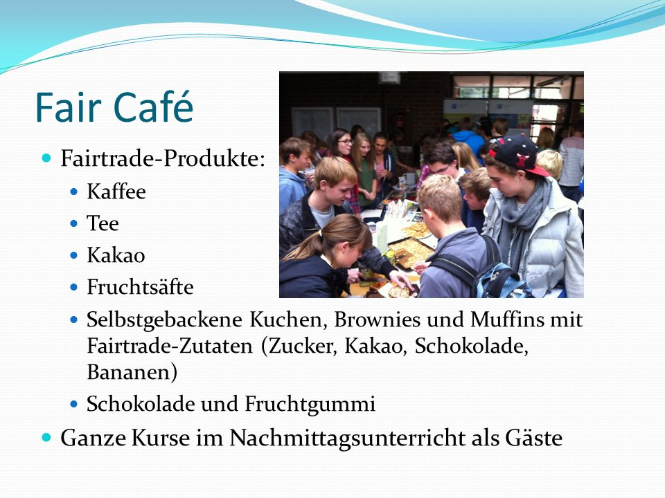 Fair Café Fairtrade-Produkte: