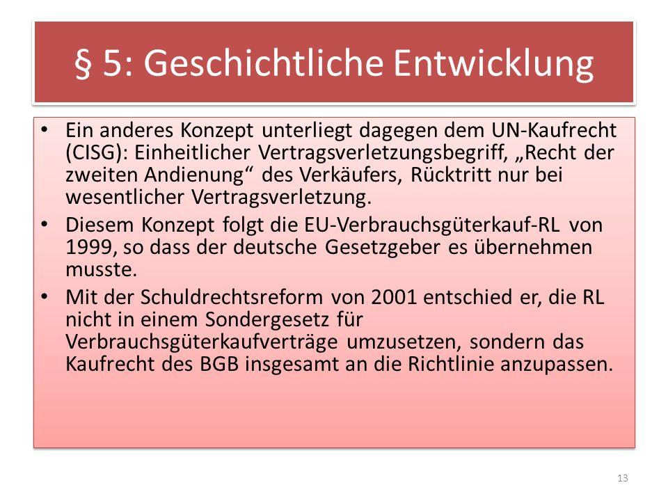 § 5: Geschichtliche Entwicklung