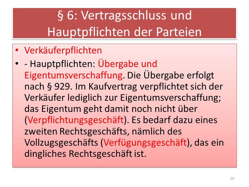 § 6: Vertragsschluss und Hauptpflichten der Parteien
