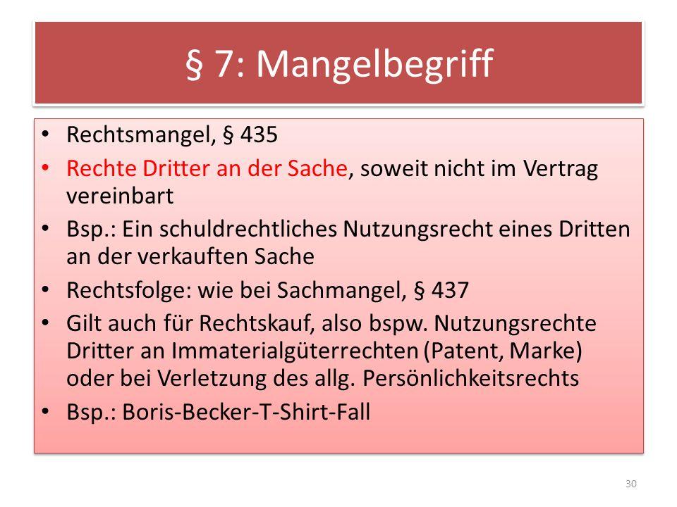 § 7: Mangelbegriff Rechtsmangel, § 435