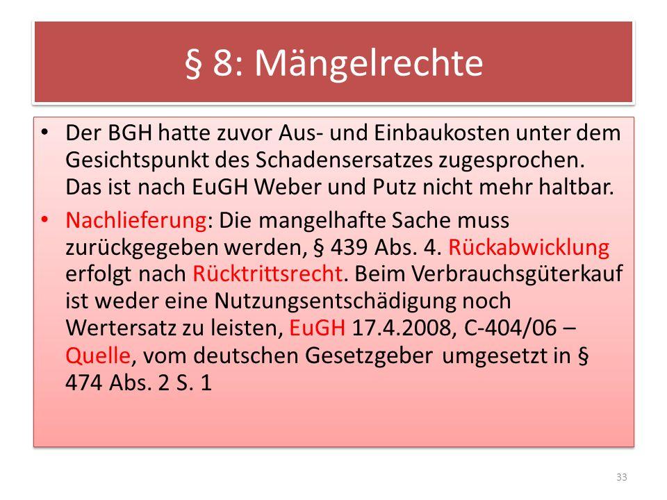 § 8: Mängelrechte