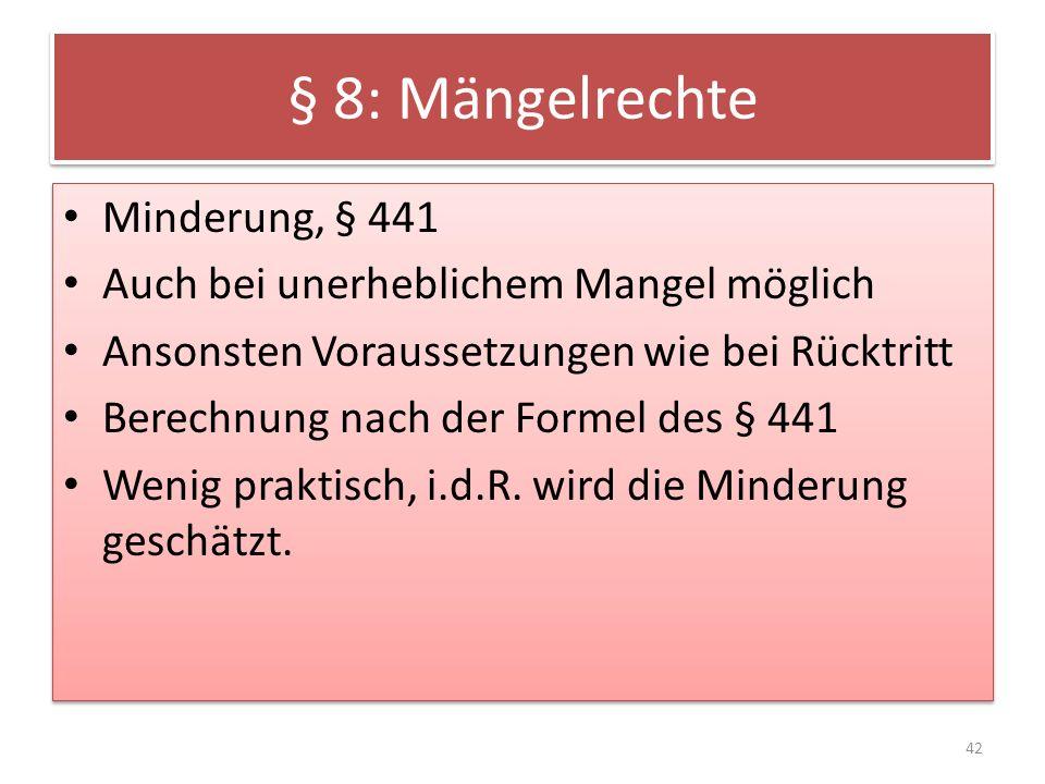 § 8: Mängelrechte Minderung, § 441