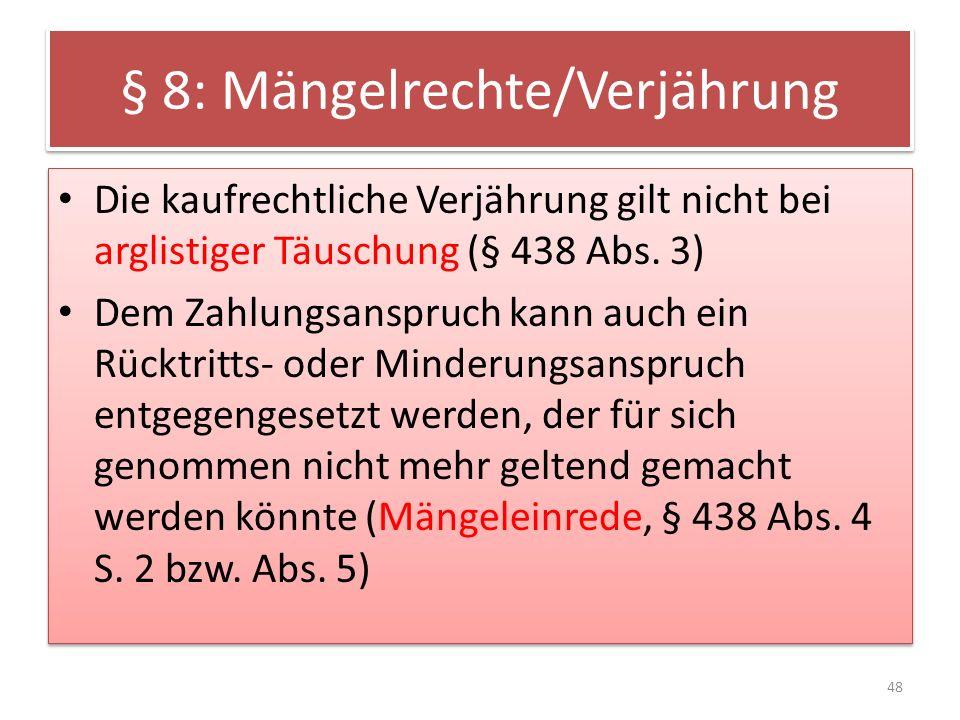 § 8: Mängelrechte/Verjährung