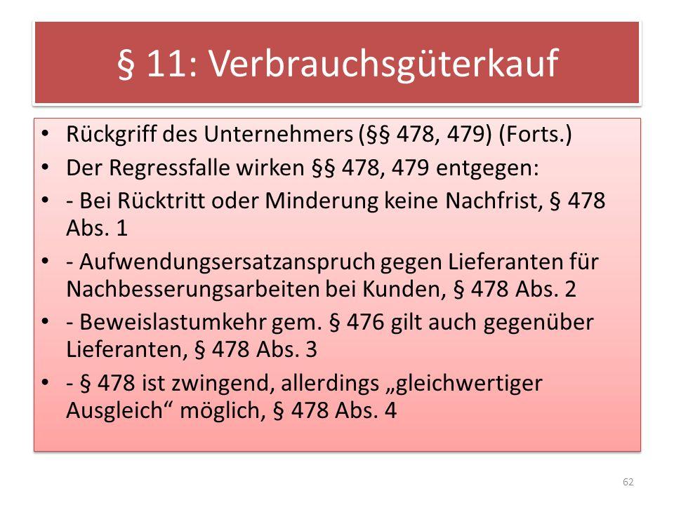 § 11: Verbrauchsgüterkauf