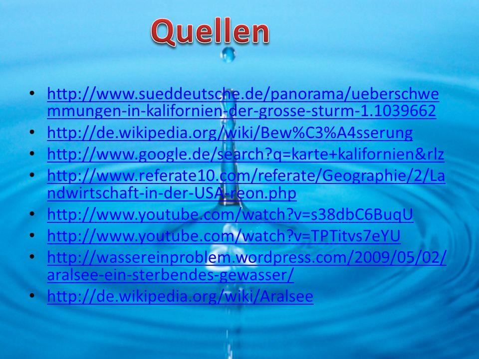 Quellen http://www.sueddeutsche.de/panorama/ueberschwemmungen-in-kalifornien-der-grosse-sturm-1.1039662.