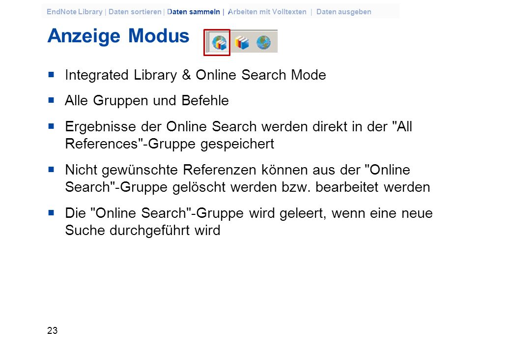 Anzeige Modus Integrated Library & Online Search Mode
