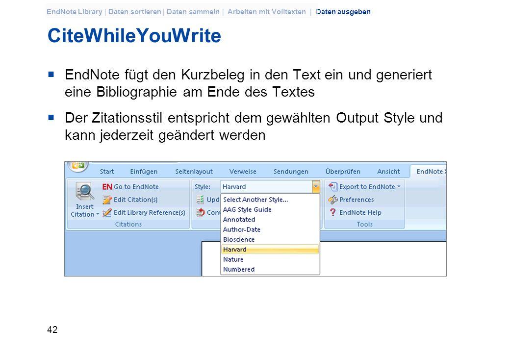 CiteWhileYouWriteEndNote fügt den Kurzbeleg in den Text ein und generiert eine Bibliographie am Ende des Textes.