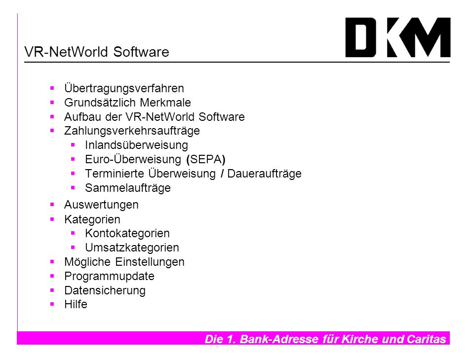 VR-NetWorld Software Übertragungsverfahren Grundsätzlich Merkmale