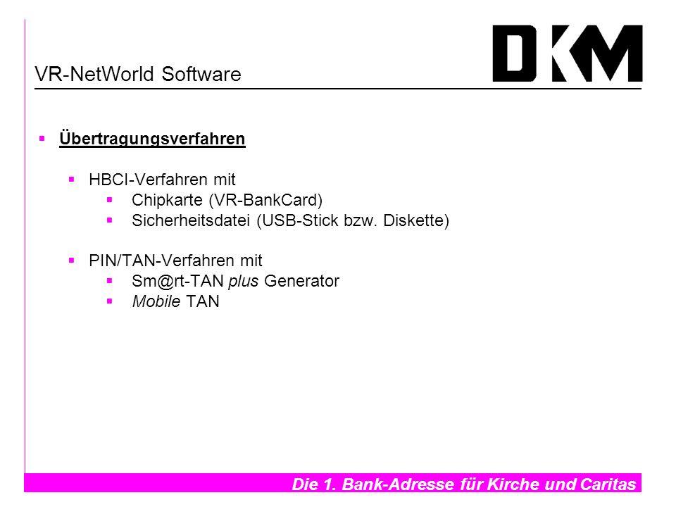 VR-NetWorld Software Übertragungsverfahren HBCI-Verfahren mit