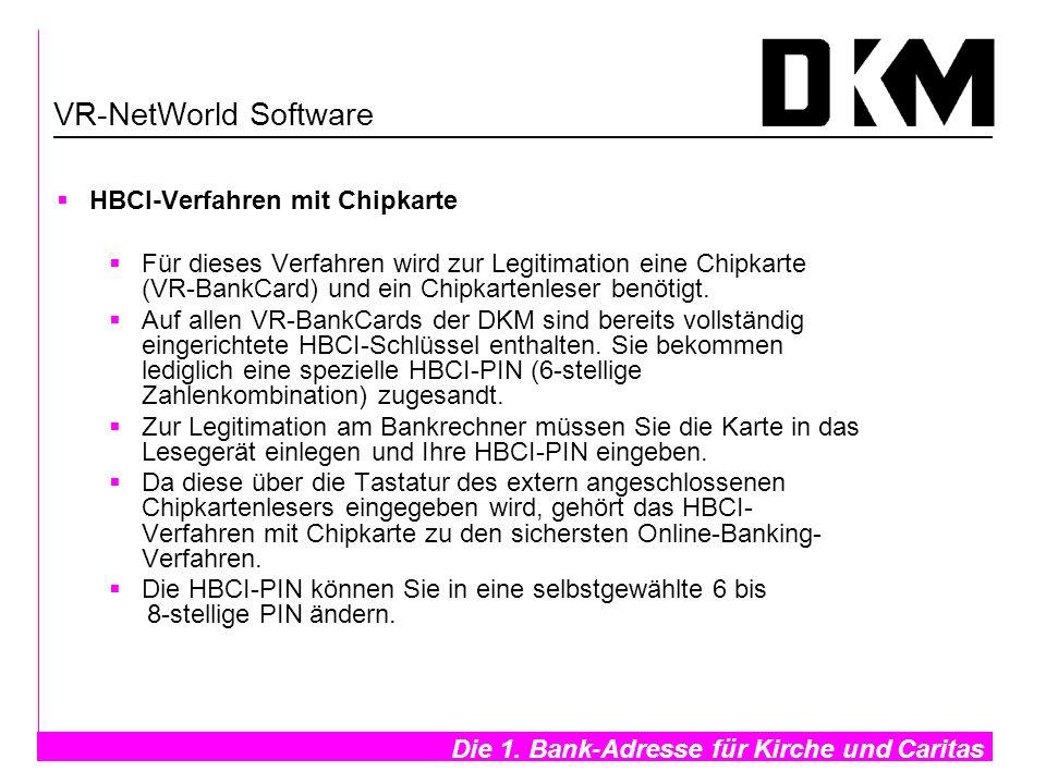 VR-NetWorld Software HBCI-Verfahren mit Chipkarte