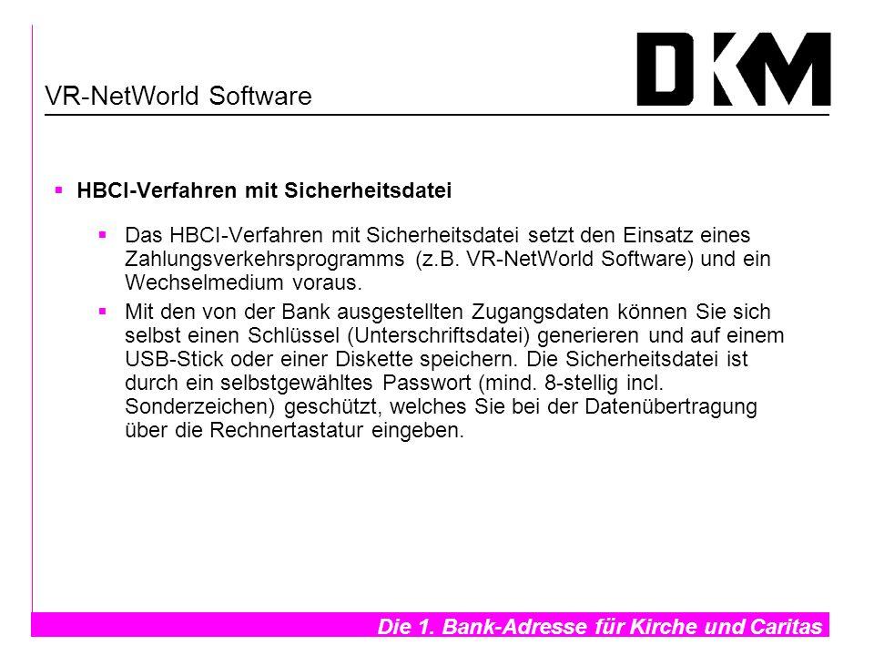 VR-NetWorld Software HBCI-Verfahren mit Sicherheitsdatei
