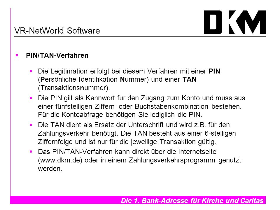 VR-NetWorld Software PIN/TAN-Verfahren