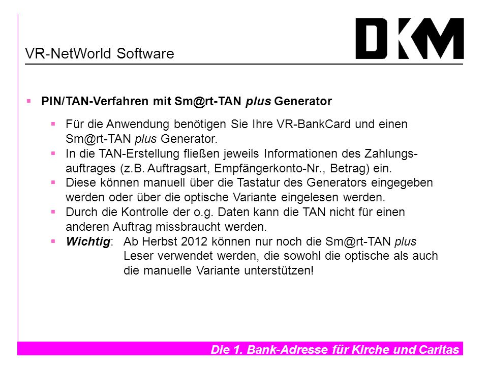 VR-NetWorld Software PIN/TAN-Verfahren mit Sm@rt-TAN plus Generator