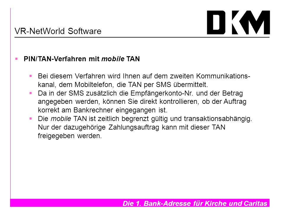 VR-NetWorld Software PIN/TAN-Verfahren mit mobile TAN