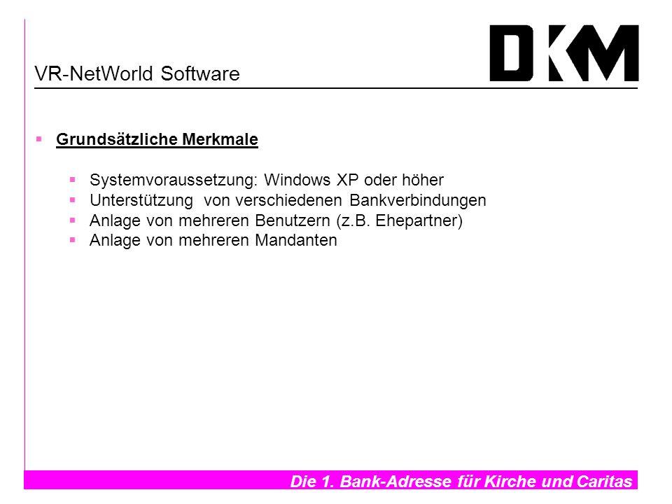 VR-NetWorld Software Grundsätzliche Merkmale