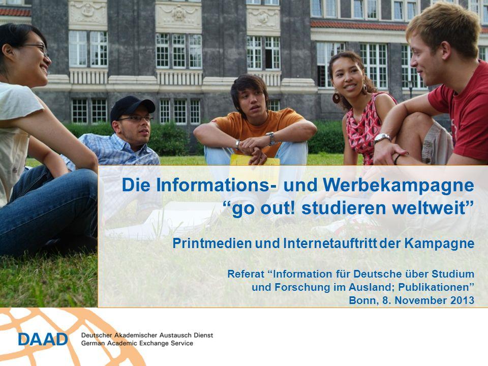 Die Informations- und Werbekampagne go out! studieren weltweit