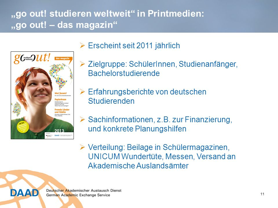 """go out! studieren weltweit in Printmedien: ""go out! – das magazin"