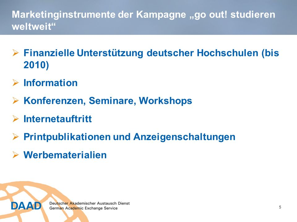 "Marketinginstrumente der Kampagne ""go out! studieren weltweit"