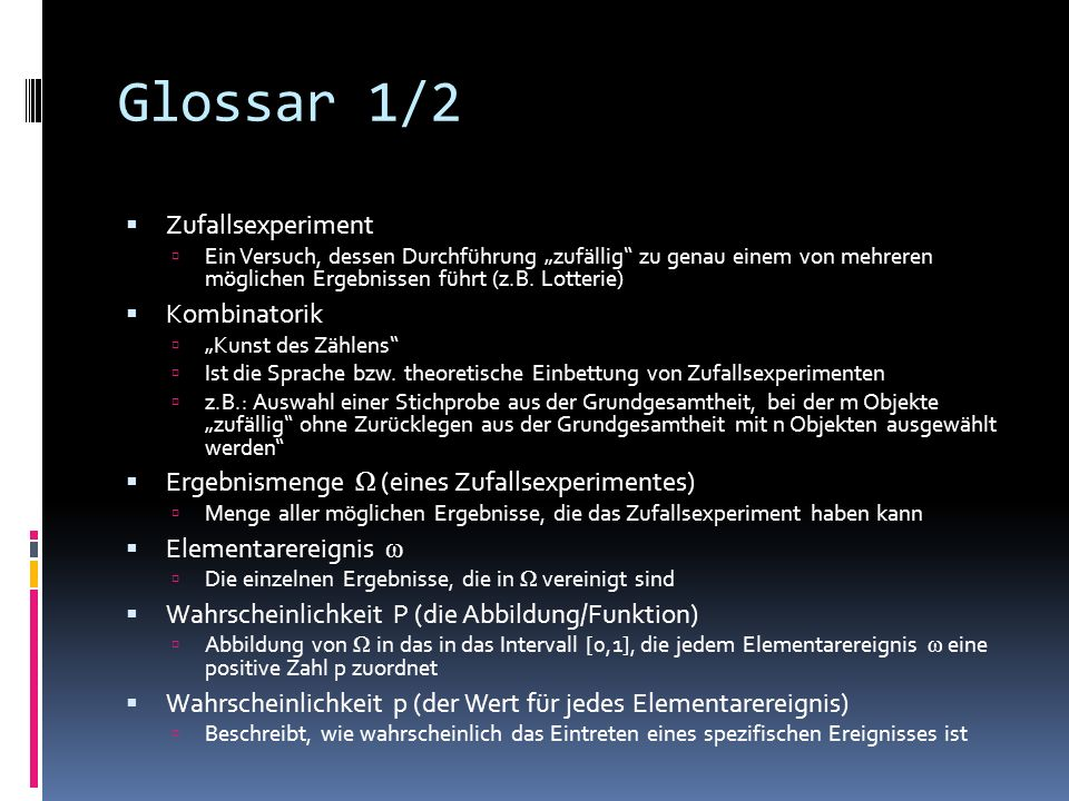 Glossar 1/2 Zufallsexperiment Kombinatorik