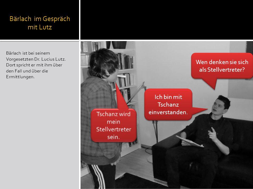 Bärlach im Gespräch mit Lutz