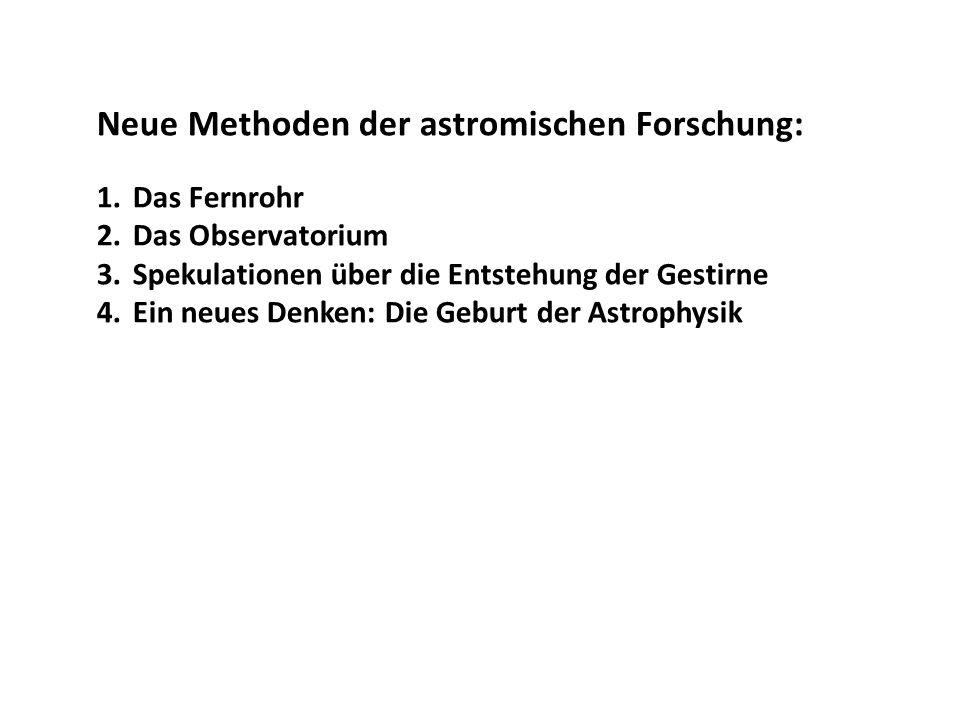 Neue Methoden der astromischen Forschung: