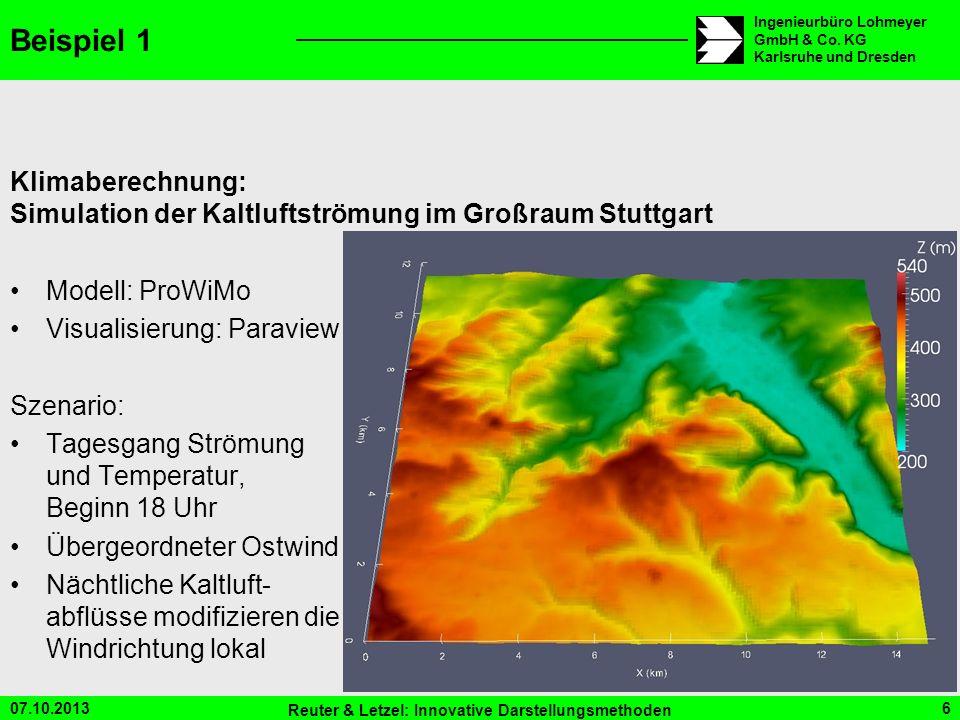 Beispiel 1 Klimaberechnung: Simulation der Kaltluftströmung im Großraum Stuttgart. Modell: ProWiMo.