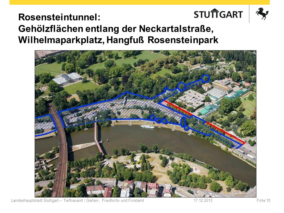 Rosensteintunnel: Gehölzflächen entlang der Neckartalstraße, Wilhelmaparkplatz, Hangfuß Rosensteinpark