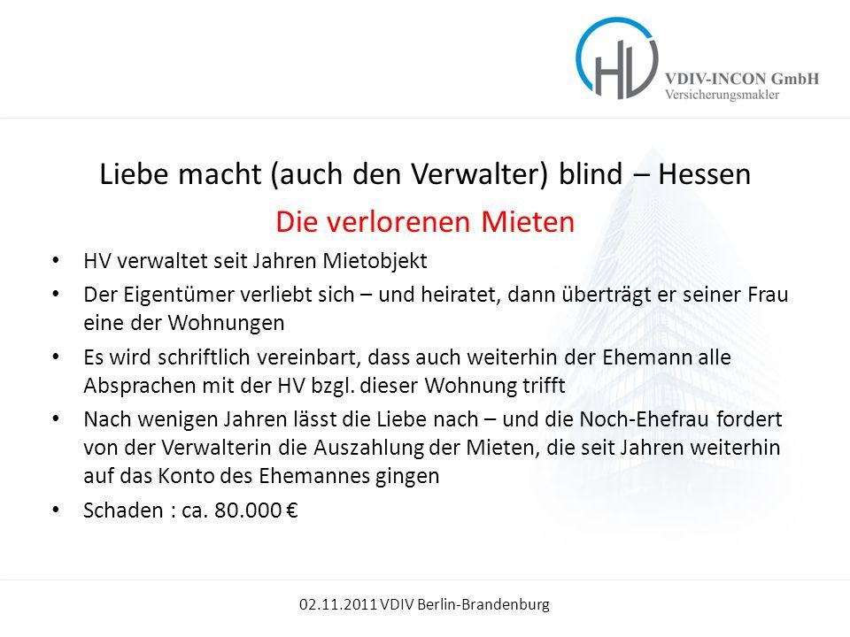 Liebe macht (auch den Verwalter) blind – Hessen