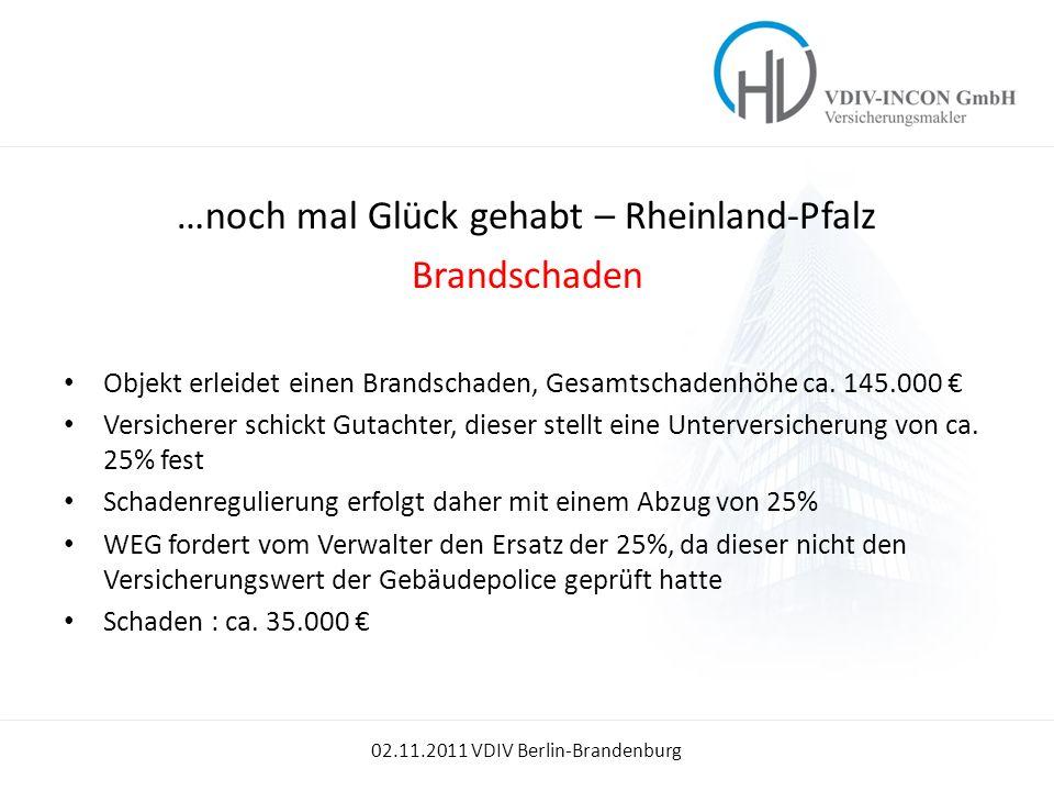 …noch mal Glück gehabt – Rheinland-Pfalz
