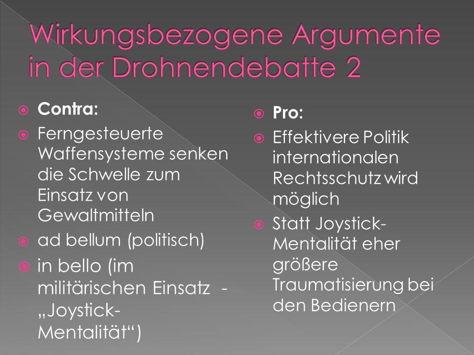 Wirkungsbezogene Argumente in der Drohnendebatte 2
