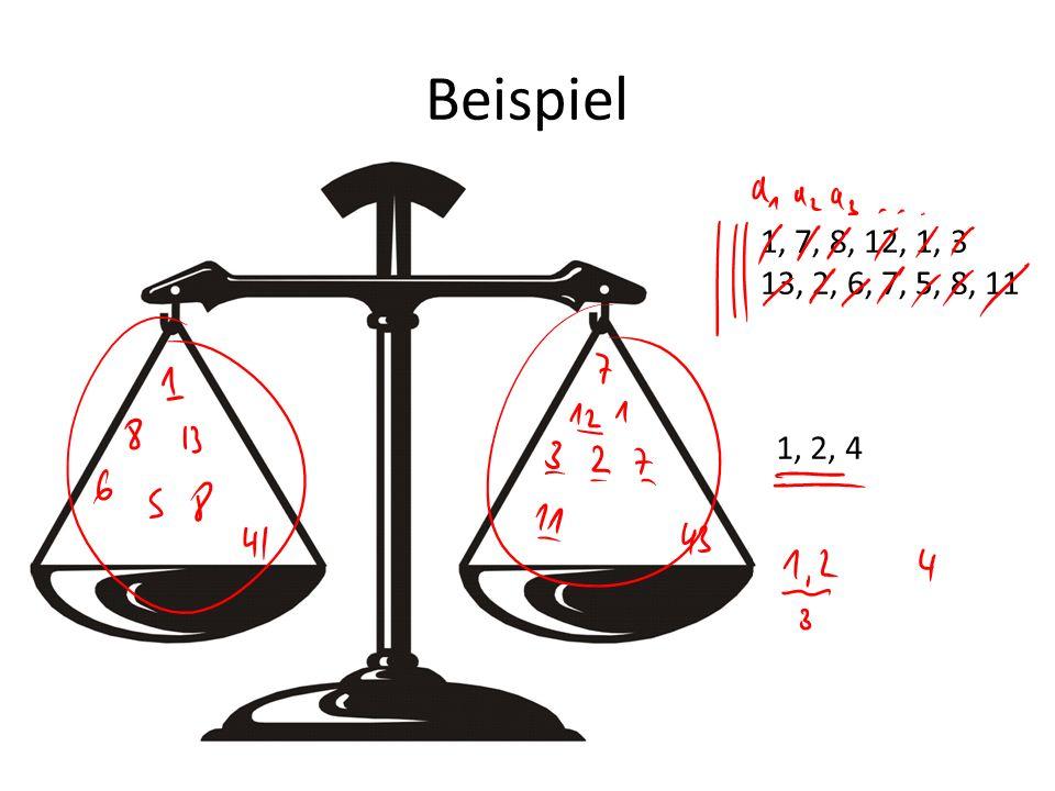 Beispiel 1, 7, 8, 12, 1, 3 13, 2, 6, 7, 5, 8, 11 1, 2, 4
