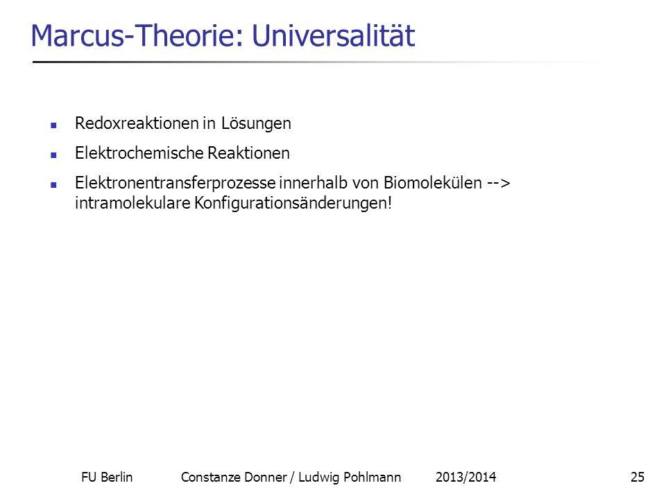 Marcus-Theorie: Universalität