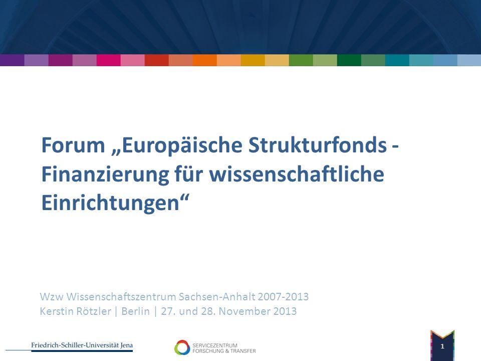 """Forum """"Europäische Strukturfonds - Finanzierung für wissenschaftliche Einrichtungen"""