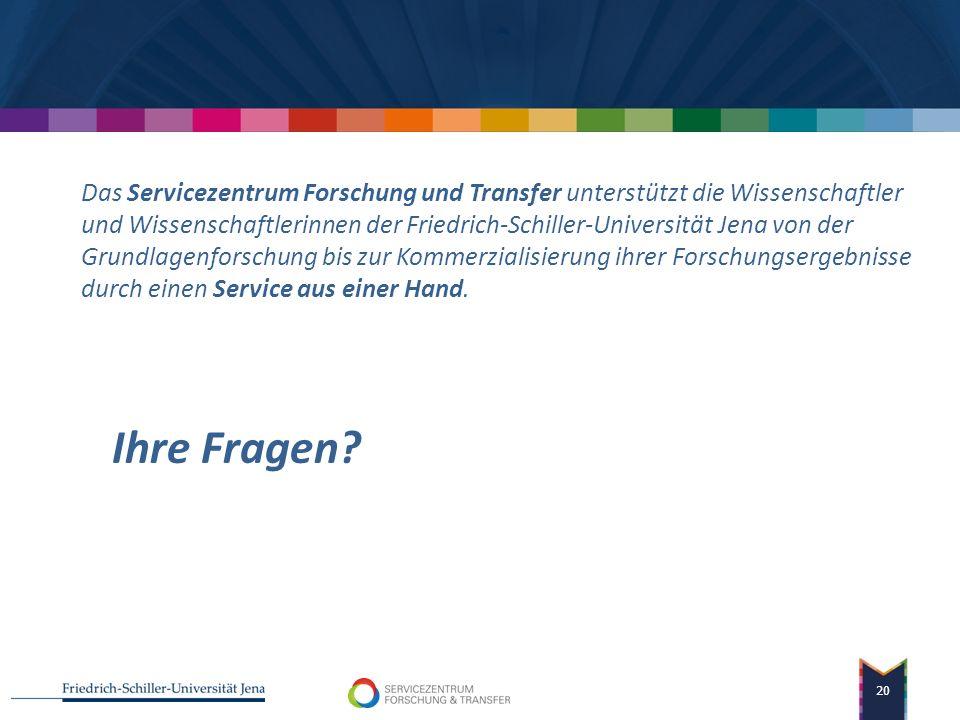 Das Servicezentrum Forschung und Transfer unterstützt die Wissenschaftler und Wissenschaftlerinnen der Friedrich-Schiller-Universität Jena von der Grundlagenforschung bis zur Kommerzialisierung ihrer Forschungsergebnisse durch einen Service aus einer Hand.