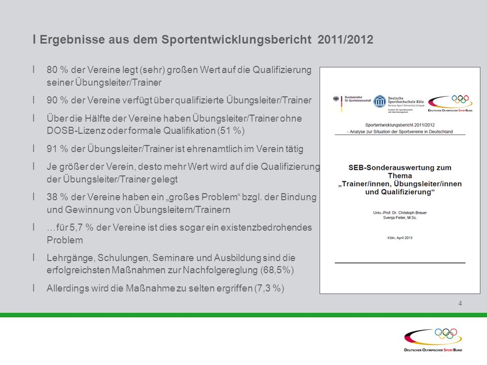 l Ergebnisse aus dem Sportentwicklungsbericht 2011/2012