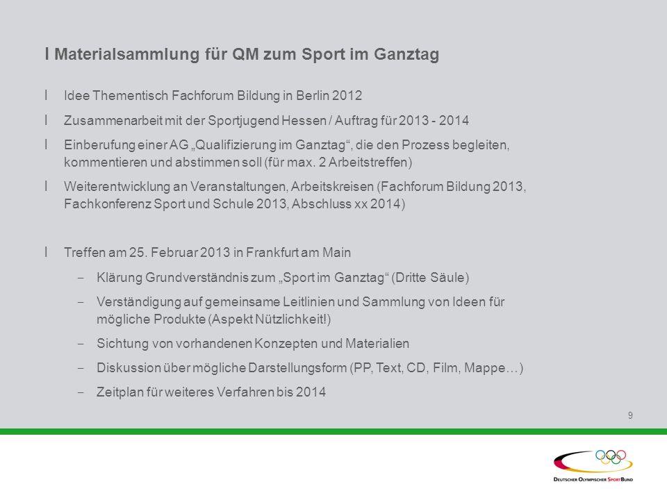 l Materialsammlung für QM zum Sport im Ganztag