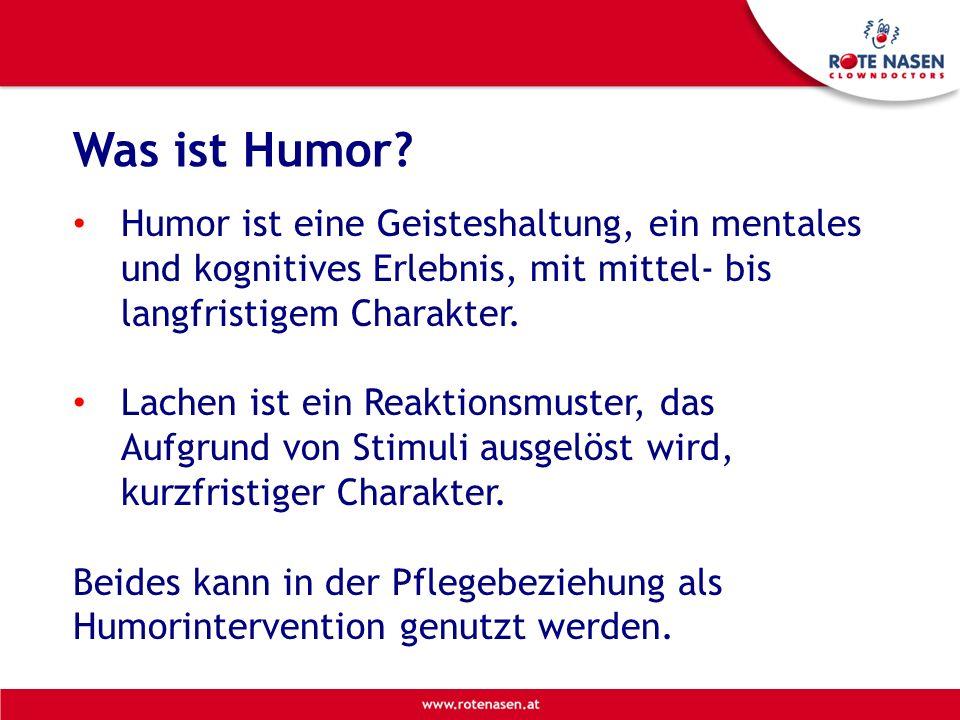 Was ist Humor Humor ist eine Geisteshaltung, ein mentales und kognitives Erlebnis, mit mittel- bis langfristigem Charakter.