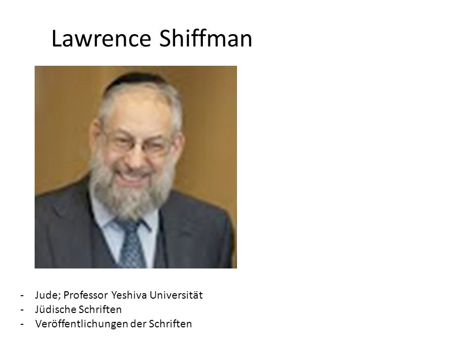 Lawrence Shiffman Jude; Professor Yeshiva Universität