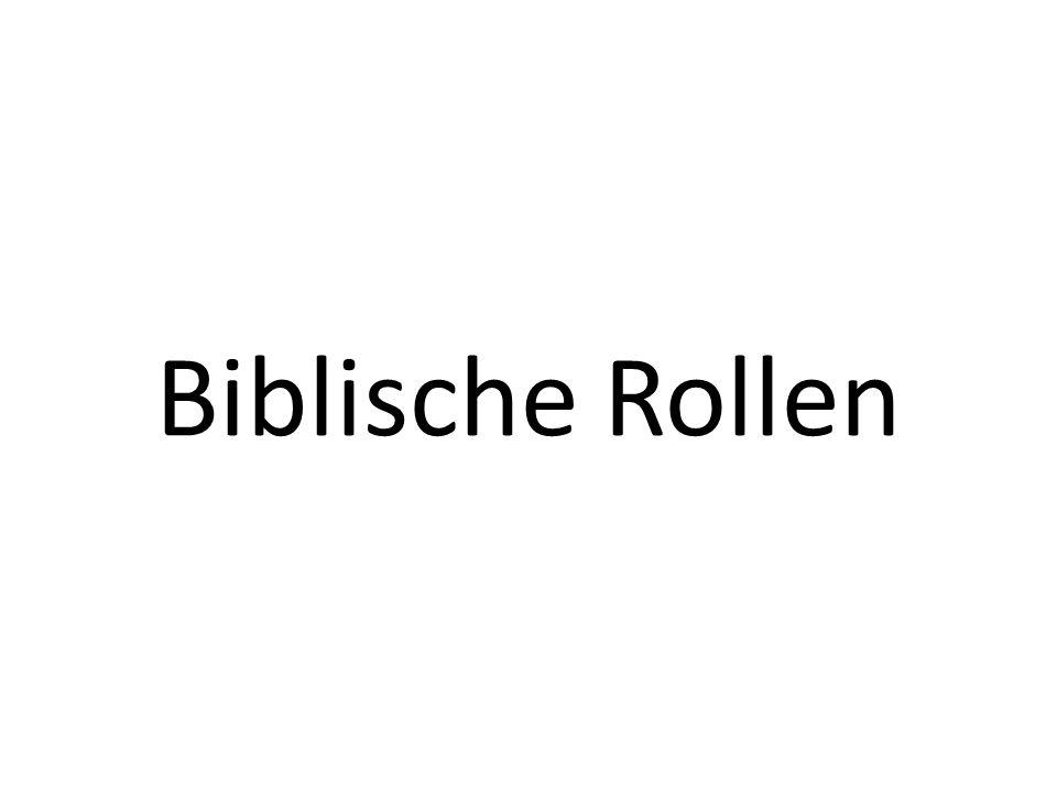 Biblische Rollen